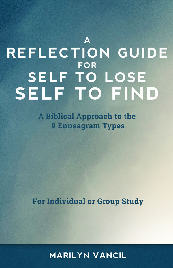 A Reflection Guide for Self to Lose - Self to Find