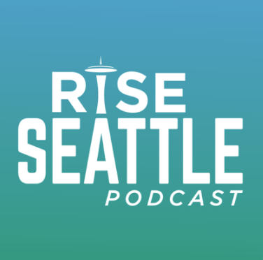 Rise Seattle Podcast